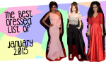 The Best Dressed Celebrities List Of January 2015