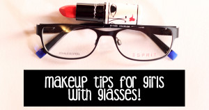 #RealGirlProblems – Makeup Mistakes Girls With Glasses Make